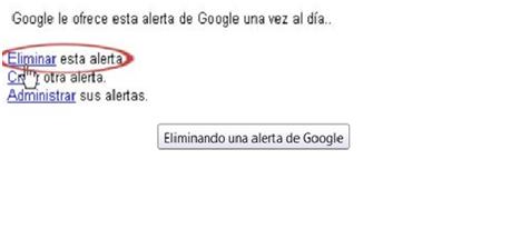 Eliminar las Alertas de Google