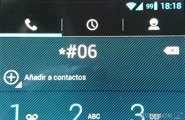 Marcando el código *#06# en el dialer podemos ver en pantalla el código IMEI