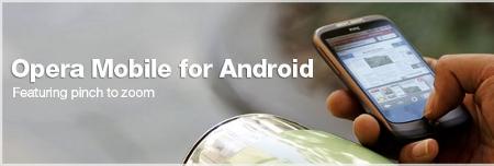 Opera Mobile se apunta al carro de Android